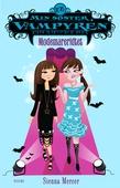 Min søster, vampyren 16: Modemareridtet