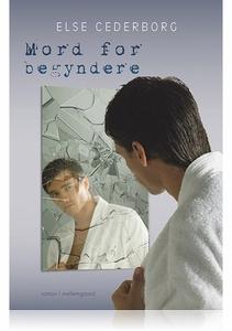 MORD FOR BEGYNDERE (e-bog) af Else Ce