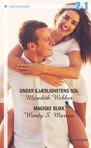 Under kjærlighetens sol / Magiske blikk (ebok
