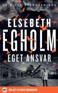 Eget ansvar (lydbog) af Elsebeth Egho