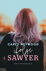 Ifølge Sawyer (e-bog) af Carey Heywoo