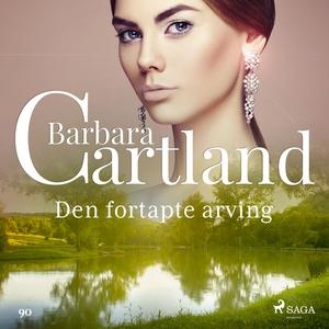 Den fortapte arving (lydbok) av Barbara Cartl