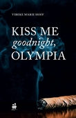 Kiss me good night, Olympia!