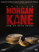 Morgan Kane 43: For en Neve Pesos