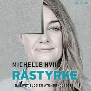 Råstyrke (lydbog) af Michelle Hviid