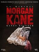 Morgan Kane 46: Kanes Kvinner