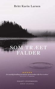 Som træet falder (lydbog) af Britt Ka