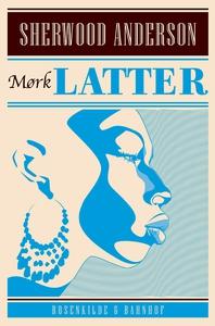 Mørk latter (e-bog) af Sherwood Ander