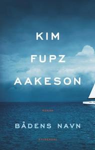 Bådens navn (lydbog) af Kim Fupz Aake