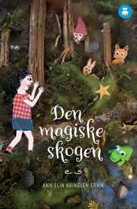 Den magiske skogen (ebok) av Ann Elin Kringle