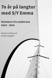 To år på langtur med S/Y Emma (ebok) av Kjell
