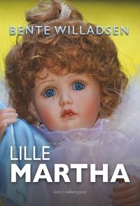 Lille Martha (e-bog) af Bente Willads
