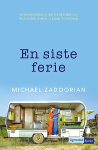En siste ferie (ebok) av Michael Zadoorian