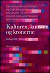 Kulturen, kunsten og kronerne (e-bog)