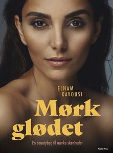Mørkglødet (e-bog) af Elham Kavousi