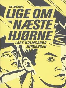 Lige om næste hjørne (e-bog) af Lars