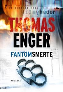 Fantomsmerte (lydbog) af Thomas Enger