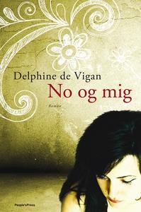 No og mig (e-bog) af Delphine De Viga