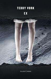 Ex (e-bog) af Teddy Vork