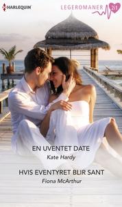 En uventet date / Hvis eventyret blir sant (e