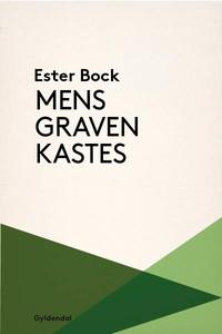 Mens graven kastes (lydbog) af Ester