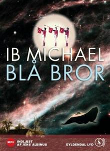 Blå bror (lydbog) af Ib Michael