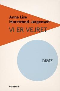 Vi er vejret (e-bog) af Anne Lise Mar