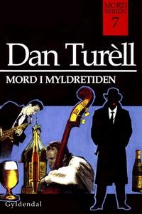 Mord i myldretiden (e-bog) af Dan Tur