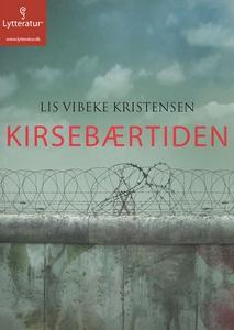 Kirsebærtiden (lydbog) af Lis Vibeke