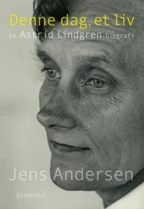 Denne dag, et liv (e-bog) af Jens Andersen