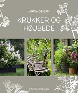 Krukker og højbede (e-bog) af Karina