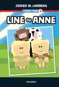 Lydret (trin 3): Line og Anne