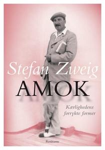 Amok (e-bog) af Stefan Zweig