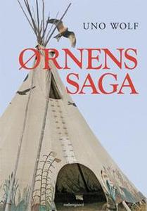 Ørnens saga (e-bog) af Uno Wolf