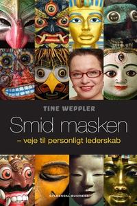 Smid masken (e-bog) af Tine Weppler