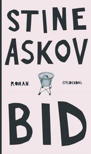 Bid (e-bog) af Stine Askov