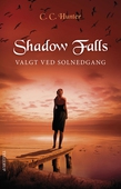 Shadow Falls #5: Valgt ved solnedgang