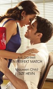 En perfekt match / Søt hevn (ebok) av Kat Can