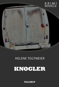 Kriminovelle - Knogler (e-bog) af Helene Tegtmeier