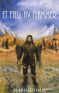 Et Fjell Av Flammer (ebok) av Marius Thue