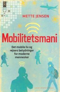 Mobilitetsmani (e-bog) af Mette Jense
