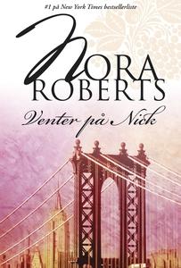 Venter på Nick (e-bog) af Nora Roberts