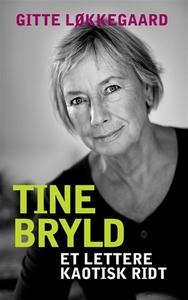 Tine Bryld: Et lettere kaotisk ridt (