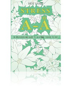 Stress A-Å (e-bog) af Birthe Gaarde