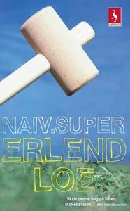Naiv.super (lydbog) af Erlend  Loe, E