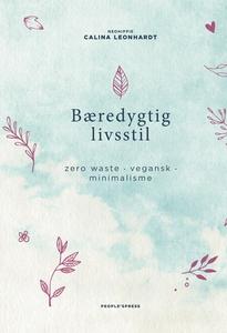 Bæredygtig livsstil (e-bog) af Calina