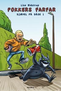 Djævel på dåse #1: Pokkers Farfar (e-bog) af Lise Bidstrup, Rasmus Jensen