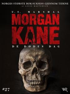 Morgan Kane 27: De Dødes Dag (ebok) av Louis