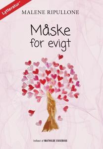 Måske for evigt (lydbog) af Malene Ri