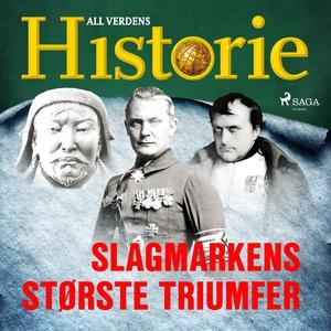 Slagmarkens største triumfer (lydbok) av All